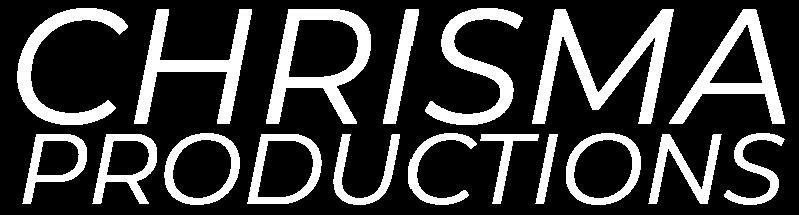 Chrisma Productions, LLC.